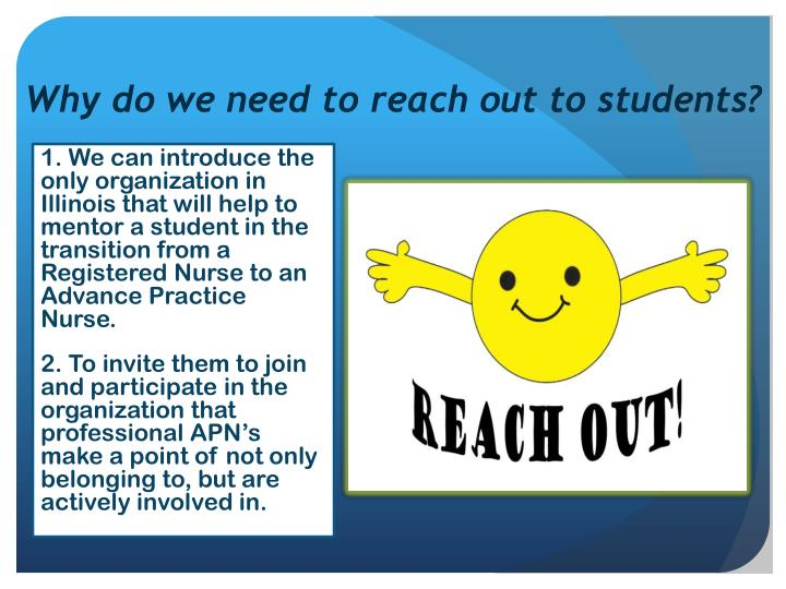 Why do we need to reach out to students?
