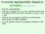 a concise representation based on synergies conitzer sandholm aij06