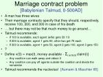 marriage contract problem babylonian talmud 0 500ad