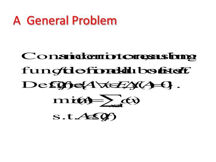 A  General Problem