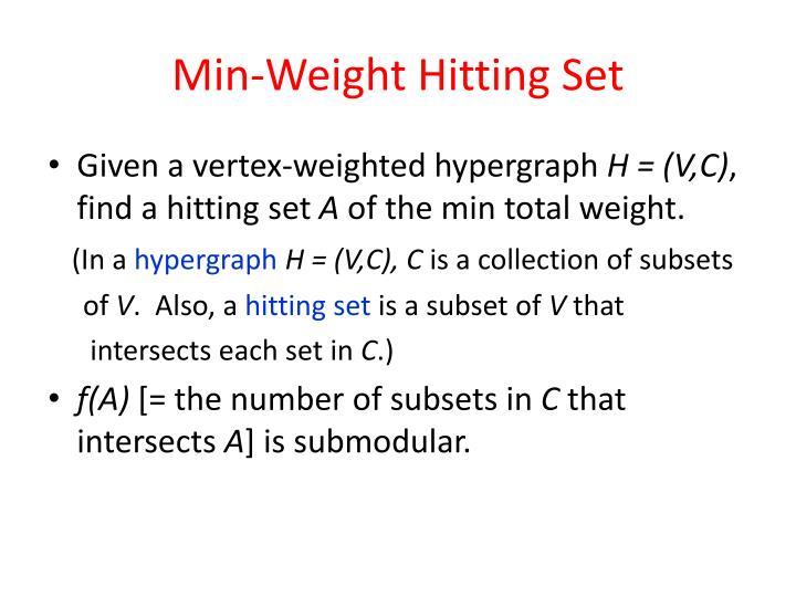 Min-Weight Hitting Set