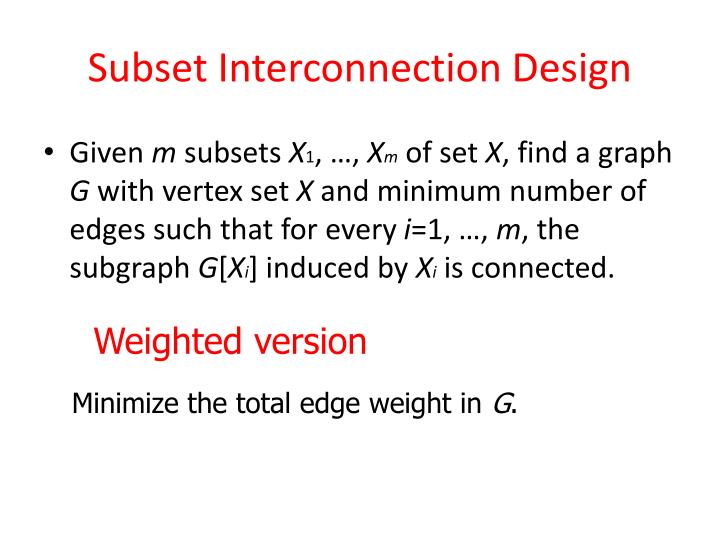 Subset Interconnection Design
