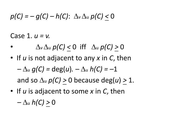 p(C) = – g(C) – h(C)