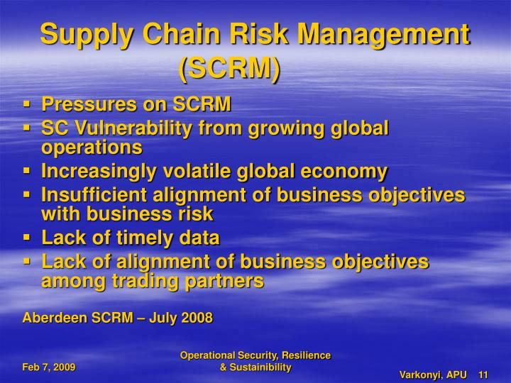 Supply Chain Risk Management (SCRM)
