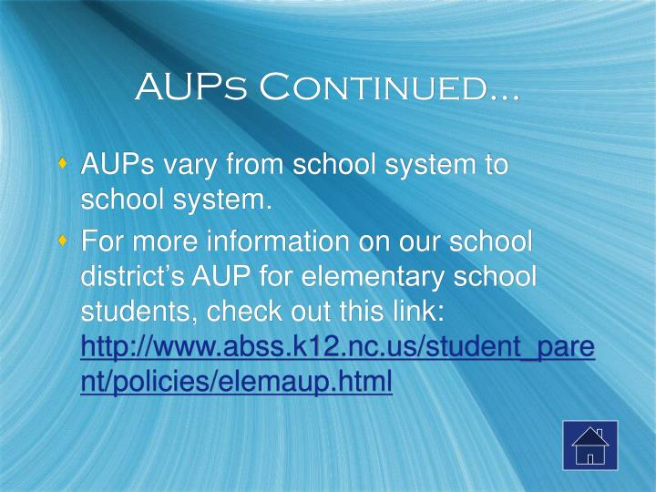 AUPs Continued…