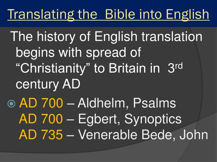 Translating the  Bible into English
