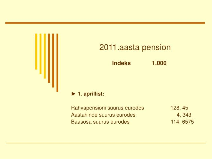 2011 aasta pension