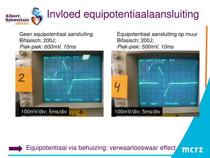 Equipotentiaal via behuizing: verwaarlooswaar effect
