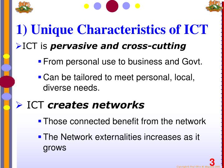1) Unique Characteristics of ICT