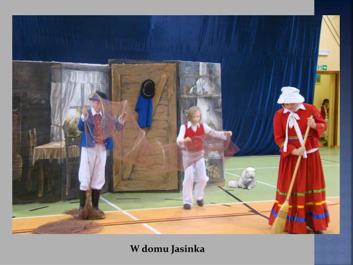 W domu Jasinka