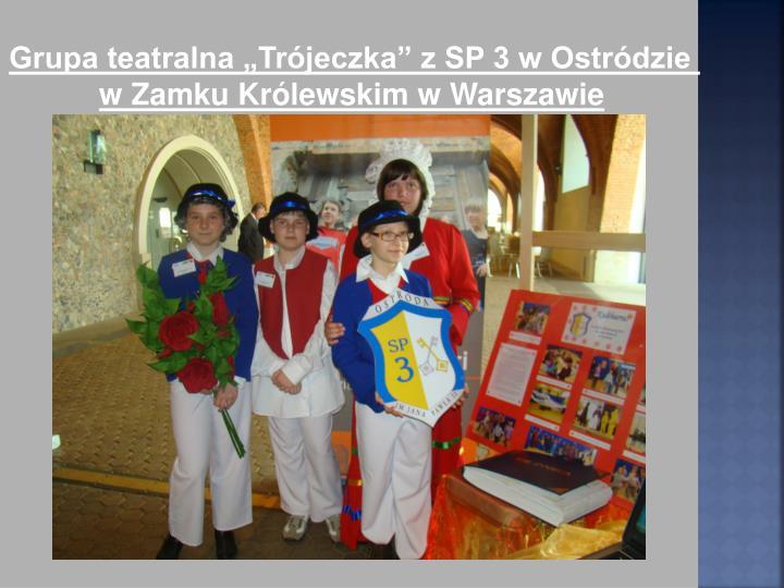 """Grupa teatralna """"Trójeczka"""" z SP 3 w Ostródzie"""