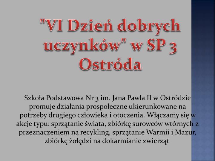 """""""VI Dzień dobrych uczynków"""" w SP 3 Ostróda"""