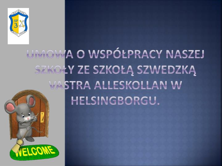Umowa o współpracy naszej szkoły ze szkołą szwedzką