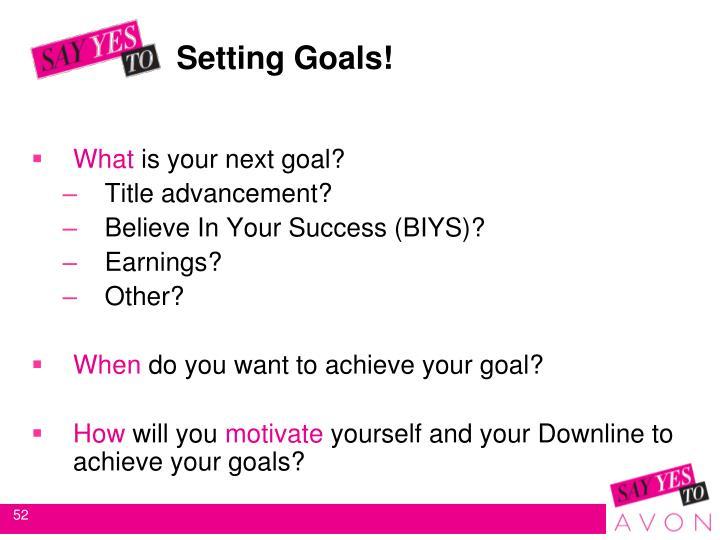 Setting Goals!