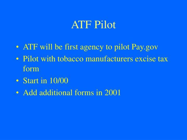 ATF Pilot