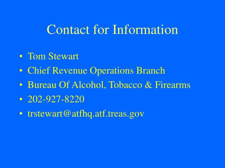 Contact for Information