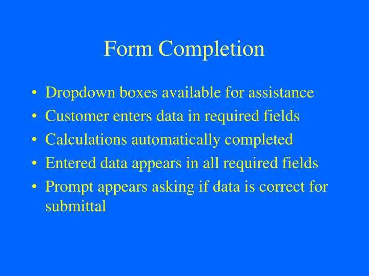 Form Completion