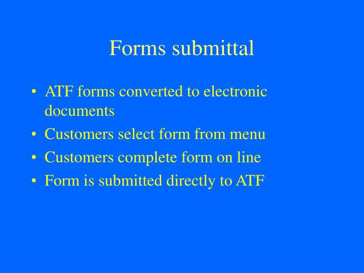 Forms submittal