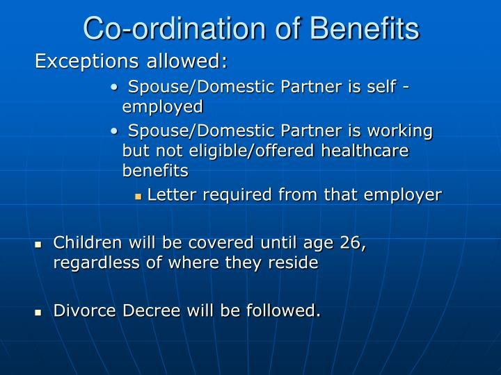Co-ordination of Benefits