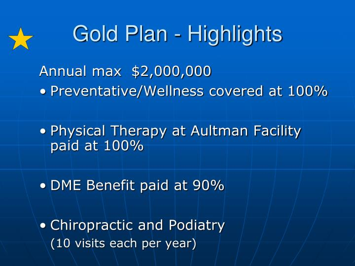Gold Plan - Highlights