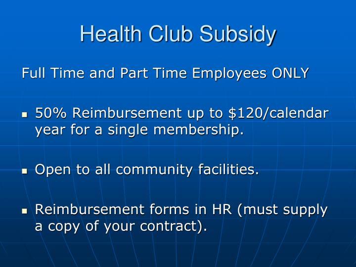 Health Club Subsidy