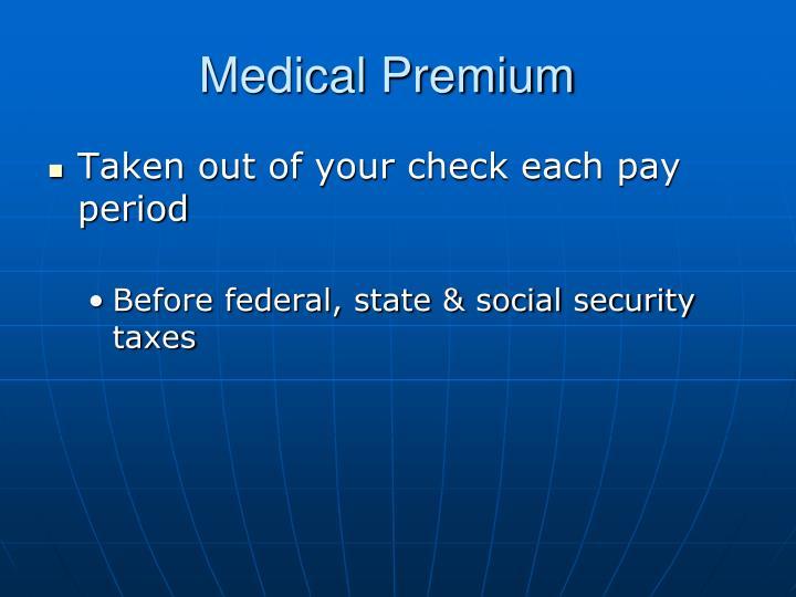Medical Premium
