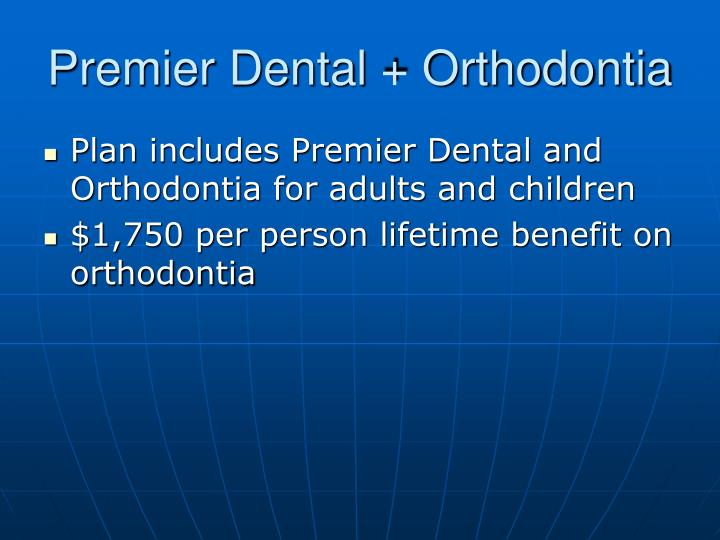 Premier Dental + Orthodontia