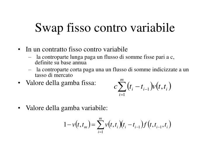 Swap fisso contro variabile