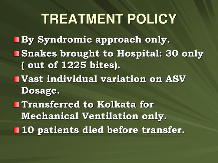 TREATMENT POLICY