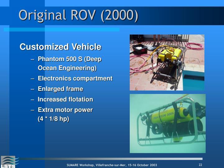 Original ROV (2000)