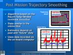 post mission trajectory smoothing