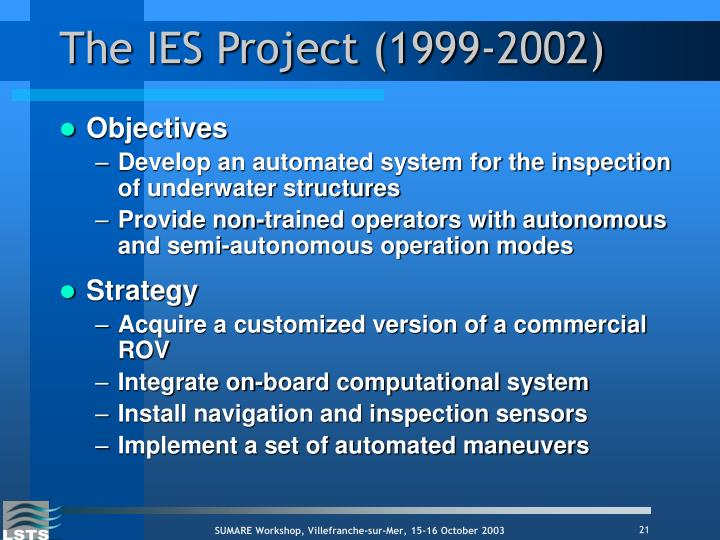The IES Project (1999-2002)