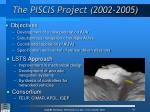 the piscis project 2002 2005