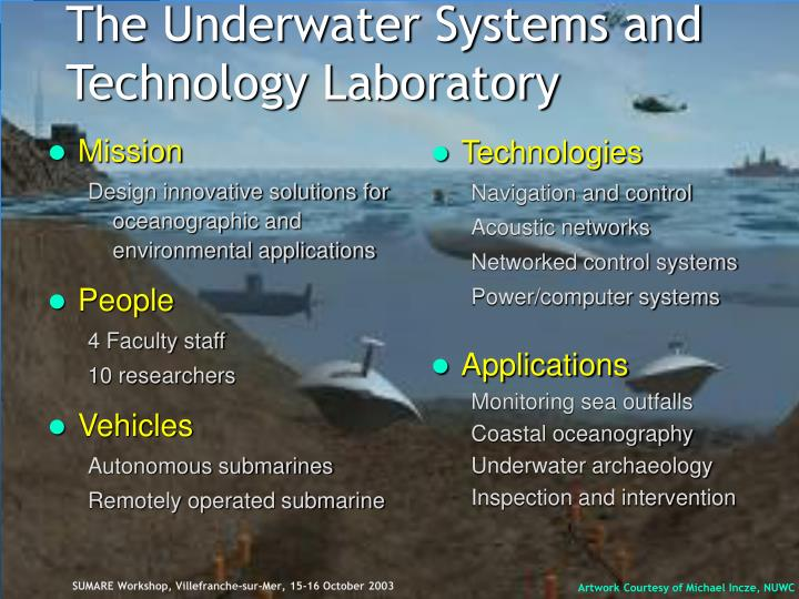 The underwater systems and technology laboratory