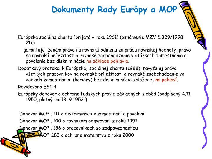 Dokumenty Rady Európy a MOP