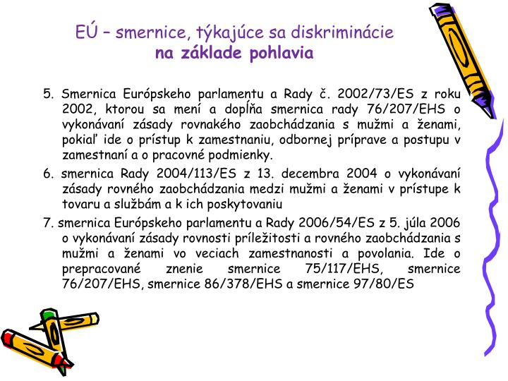 EÚ – smernice, týkajúce sa diskriminácie