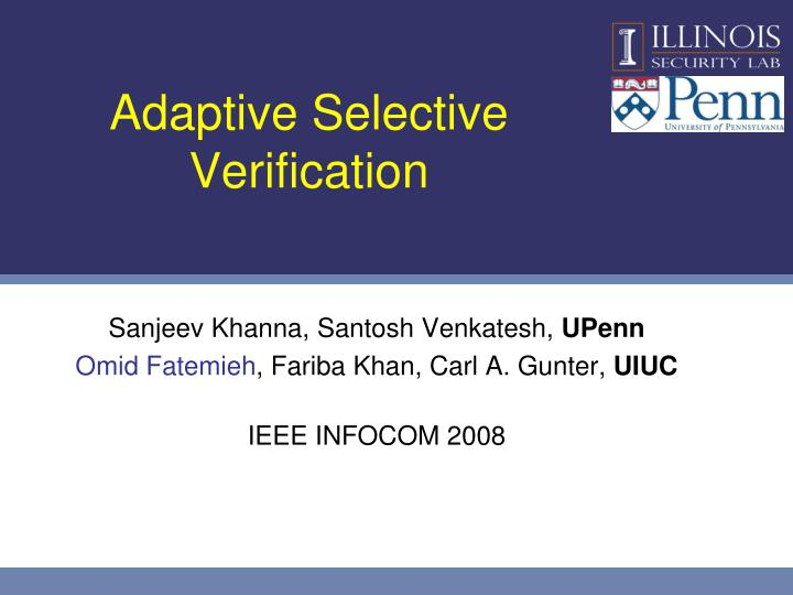 Adaptive selective verification