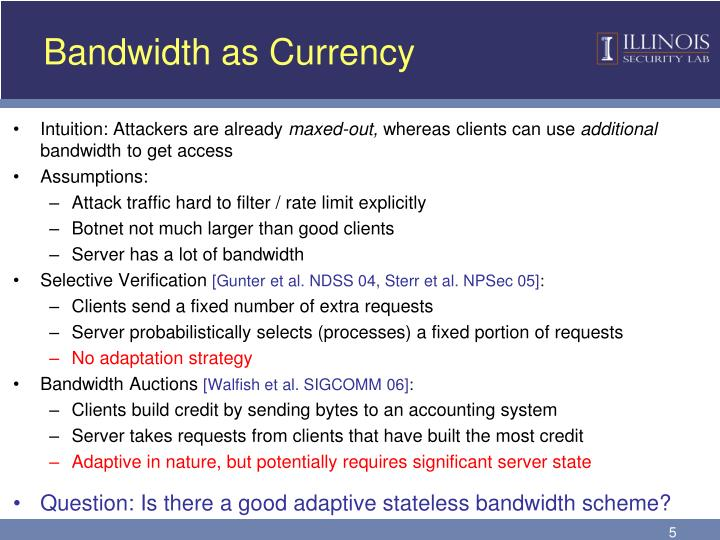 Bandwidth as Currency
