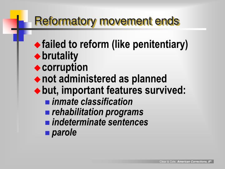 Reformatory movement ends