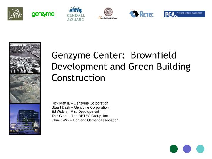 Genzyme center brownfield development and green building construction