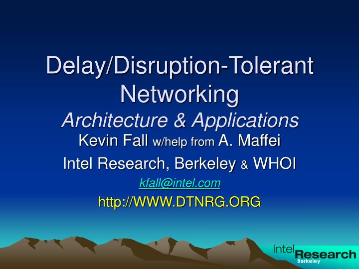Delay disruption tolerant networking architecture applications