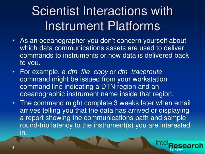 Scientist interactions with instrument platforms
