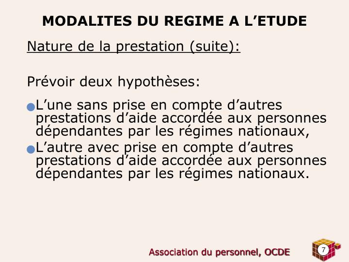 Nature de la prestation (suite):