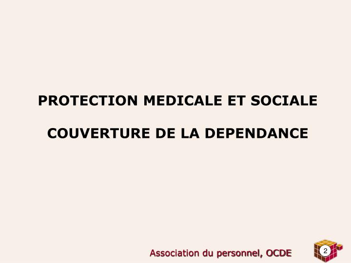 PROTECTION MEDICALE ET SOCIALE