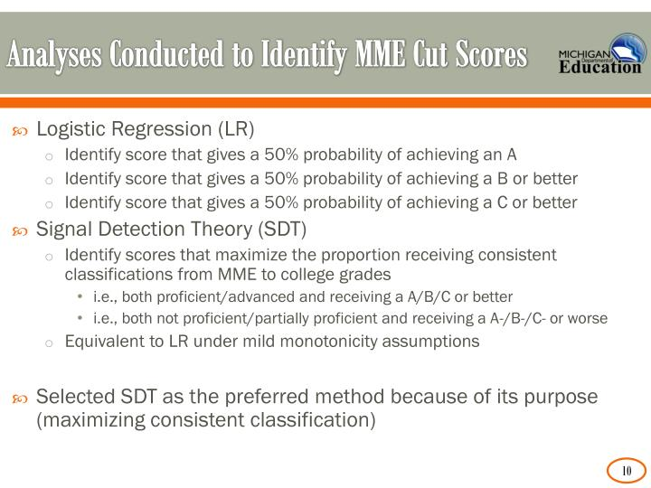 Analyses Conducted to Identify MME Cut Scores