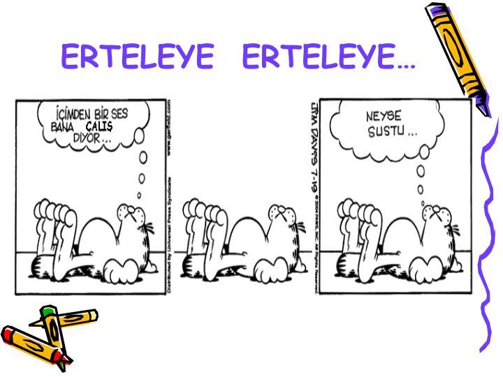 ERTELEYE  ERTELEYE