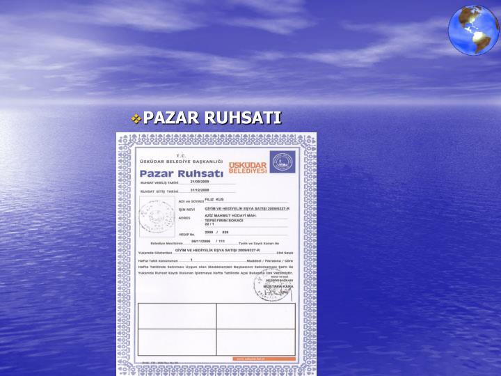PAZAR RUHSATI