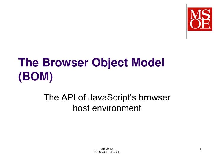 The browser object model bom