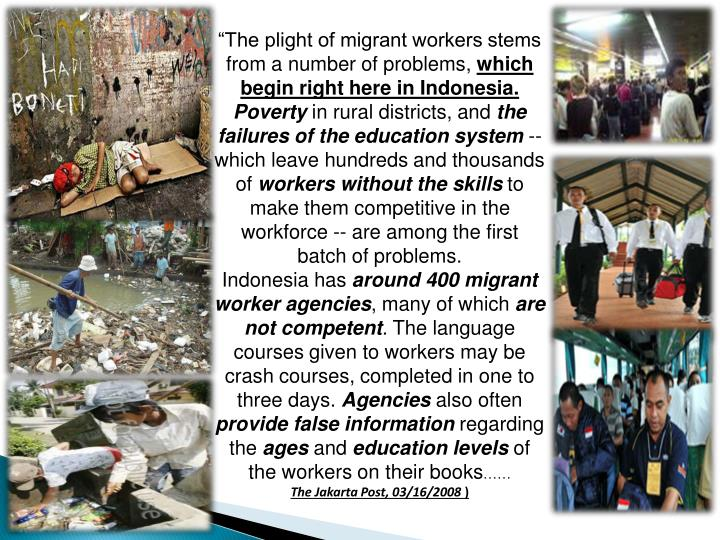 """The plight of migrant workers stems from a number of problems,"