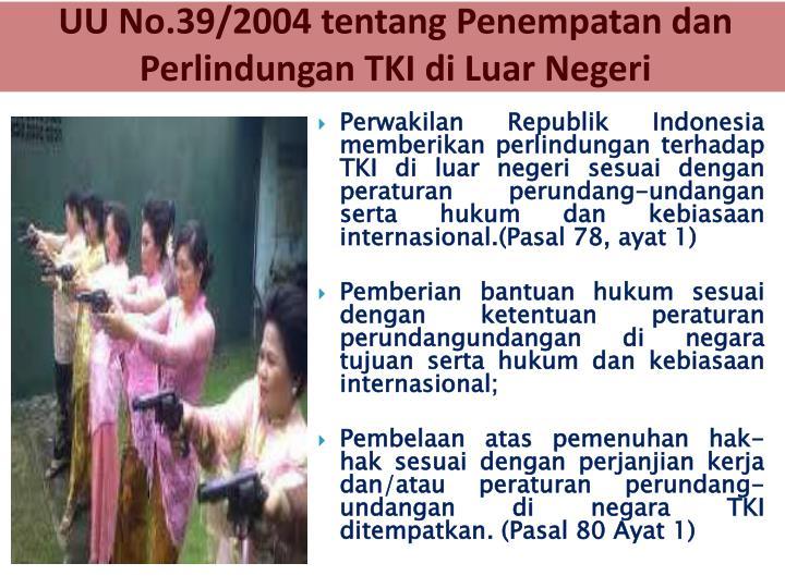 UU No.39/2004 tentang Penempatan dan Perlindungan TKI di Luar Negeri